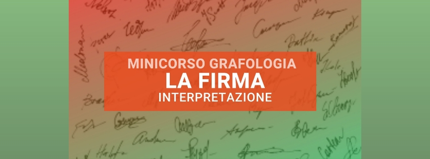 Interpretazione grafologica della firma nel mini corso di grafologia di Grafologia360